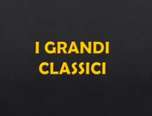 I GRANDI CLASSICI